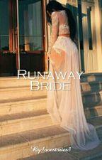 Runaway Bride by Lovestories3