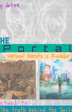 The Portal / Various! Naruto x Reader Book 2 by _jet54