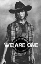 We Are One (Walking Dead Fanfic) by MrsLauraGrimes123