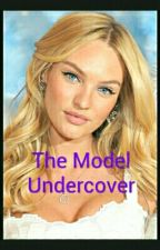 The Model Undercover by kkisawesome22