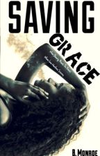 Saving Grace  by BMonroeee