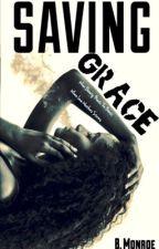 Saving Grace  by BMonroeee