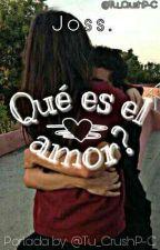 Que Es El Amor? by Tu_CrushP-C