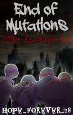 End of Mutations (TMNT Apocalypse AU) [ON HOLD] by hope_forever_18