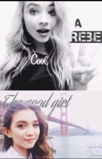 The good girl and a rebel