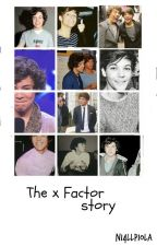 The x Factor story by niallb3b3