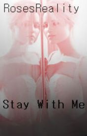 Stay With Me ~Remus Lupin~ ON HOLD by RosesReality