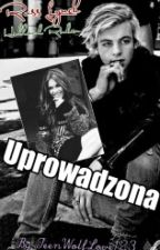 Uprowadzona |R.L| by TeenWolfLove123