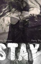 Stay. (Harry Styles) by badharrystylesgurl