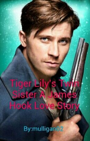 Tiger Lily's Twin Sister A James Hook Love Story by FANDOM_GEEK_13