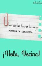 ¡Hola, Vecina! by World_Of_Creativity