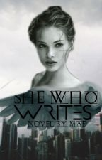 She Who Writes :: complete by melllifluous-