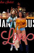 Dangerous Love (Lucas Coly Love Story) | #Wattys16 [EDITING] by Yellow-Sherbert