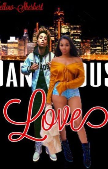Dangerous Love (Lucas Coly Love Story) | #Wattys16 [EDITING]