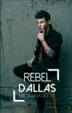 Rebel Dallas by jays_litparty