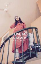 LOVE ME ALREADY ↬ [RM + MH]✔️ by hurricanerilaya