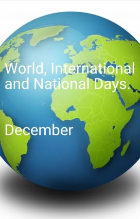 December ,National,International and World Days. by stripey