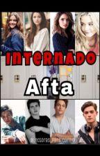 Internado Afta by lectoras_pandicornio