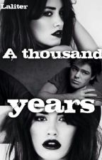 A thousand Years // Laliter// by AleLanzani