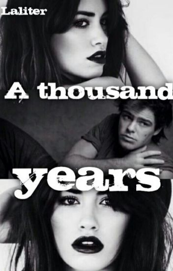 A thousand Years // Laliter//