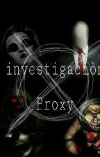 Investigación Proxy by amyaraceli