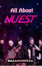 All About NU'EST (뉴이스트) by strawberryenjo