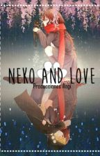 Neko and Love by GrowingStar