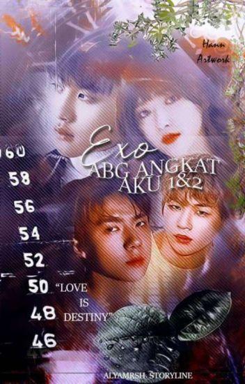 Exo Abg Angkat Aku 1 & 2 !