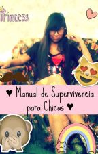 Manual De Supervivencia Para Chicas by Xiomiku_Miau