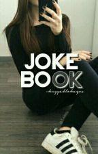Joke Book by -HuggableHayes