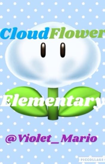 Cloud Flower Elementary