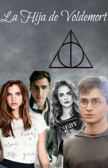 LA HIJA DE VOLDEMORT (Harry Potter Y Tu)