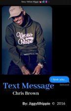 Text Message |C.B.| by hippiesexgoddess