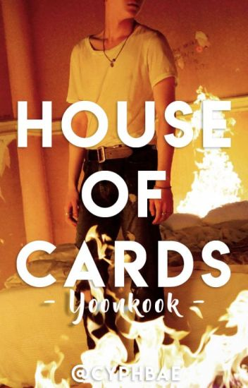 HOUSE OF CARDS [NEVERMIND PT.1] × SugaKookie