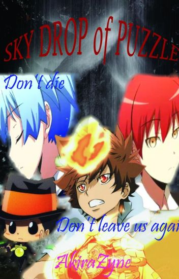 Sky Drop of Puzzle ( KHR clash Assassination Classroom Fanfic)