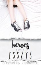 Heroes and Essays by kissmecait