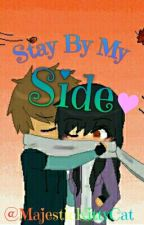 ---Stay By My Side---  A Laurmau FF(Book 1) by Majestickittycat