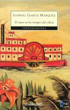 El amor en los tiempos del cólera by LilianItzelSnchez3