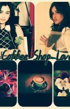 Coffee Shop Love (Camren) by butterflymania2207