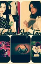 Coffee Shop Love (Camren) by butterflymania2207