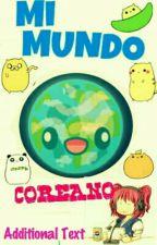 MI MUNDO COREANO by paolajimenezpoma