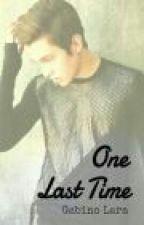One Last Time (Becstin) by GabinoLara