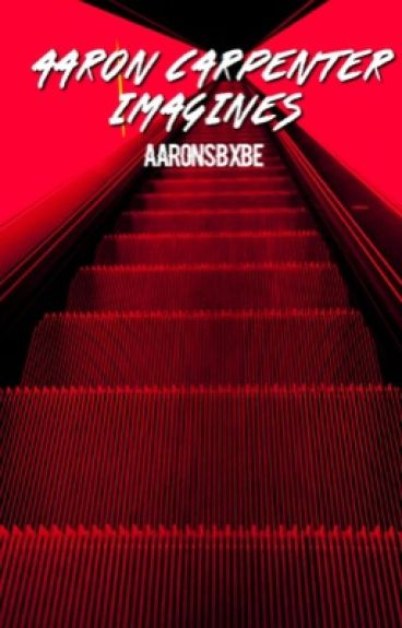 Aaron Carpenter Imagines & Preferences
