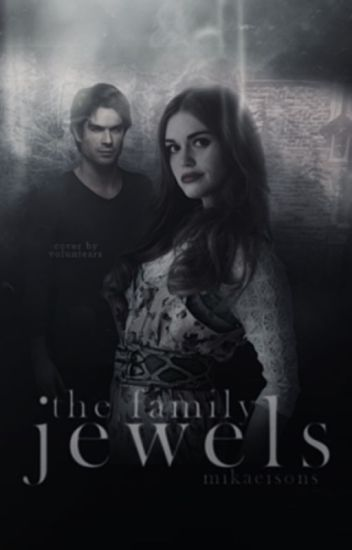 The Family Jewels ▷ Damon Salvatore [2] [COMPLETED]