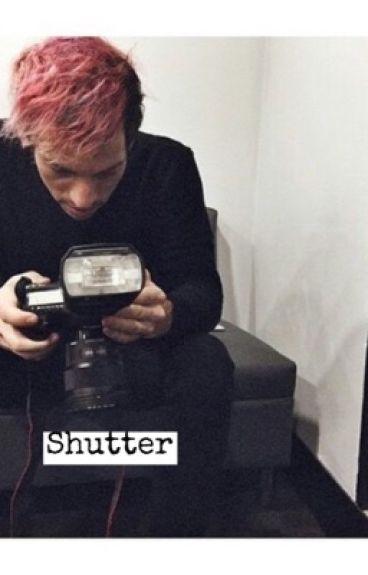 Shutter                                                             >>josh dun<<