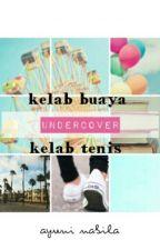 Kelab Buaya Undercover Kelab Tenis by ayuninabila