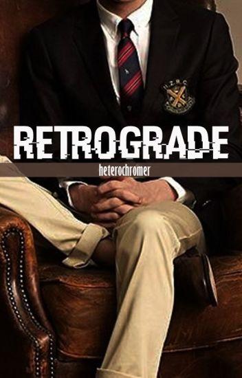 Retrograde [boyxboy]