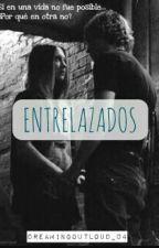 Entrelazados by DreamingOutLoud_04