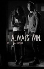 I Always win [Bonkai] by KatxWood