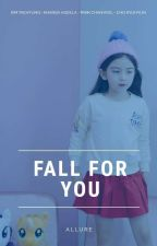 Fall For You by elaaeloo